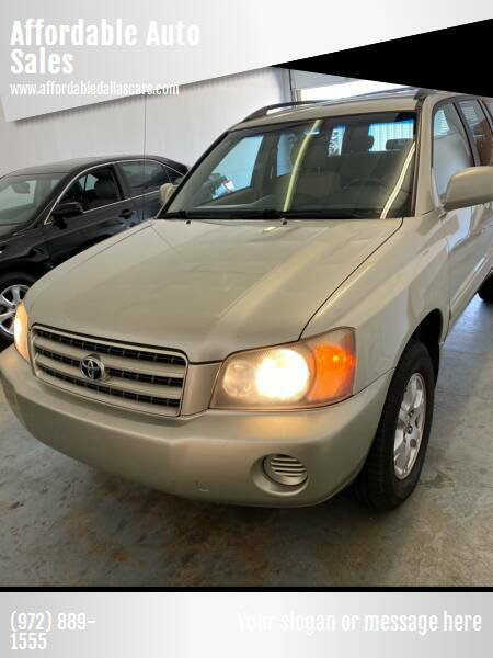 2003 Toyota Highlander for sale at Affordable Auto Sales in Dallas TX