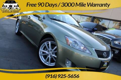 2007 Lexus IS 250 for sale at West Coast Auto Sales Center in Sacramento CA