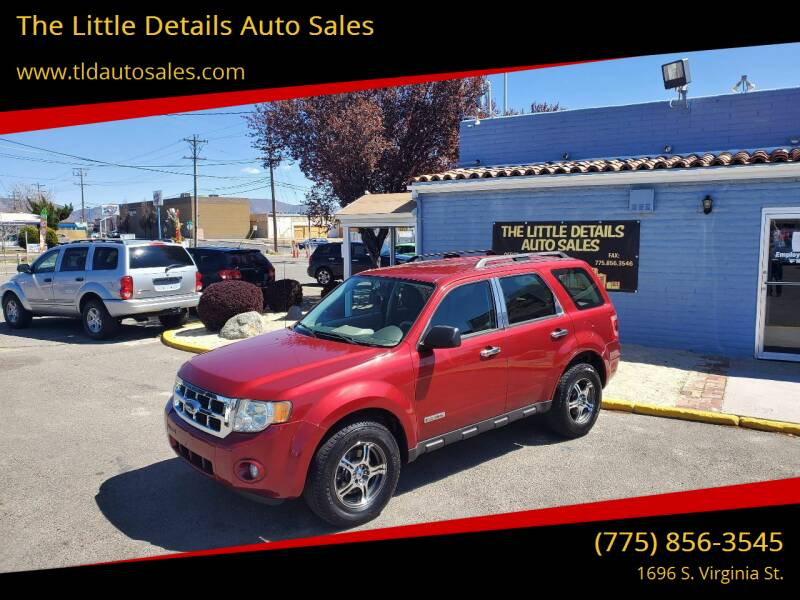 2008 Ford Escape for sale at The Little Details Auto Sales in Reno NV