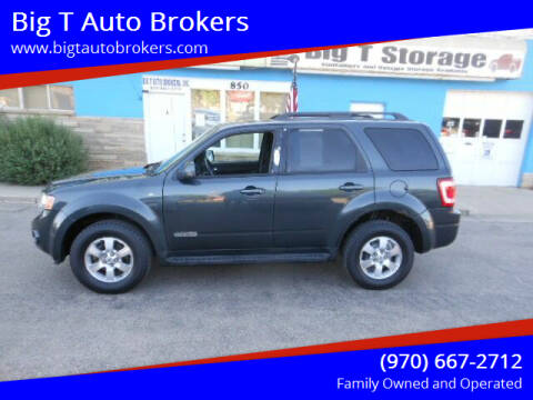 2008 Ford Escape for sale at Big T Auto Brokers in Loveland CO