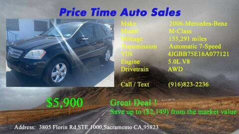 2006 Mercedes-Benz M-Class for sale at PRICE TIME AUTO SALES in Sacramento CA