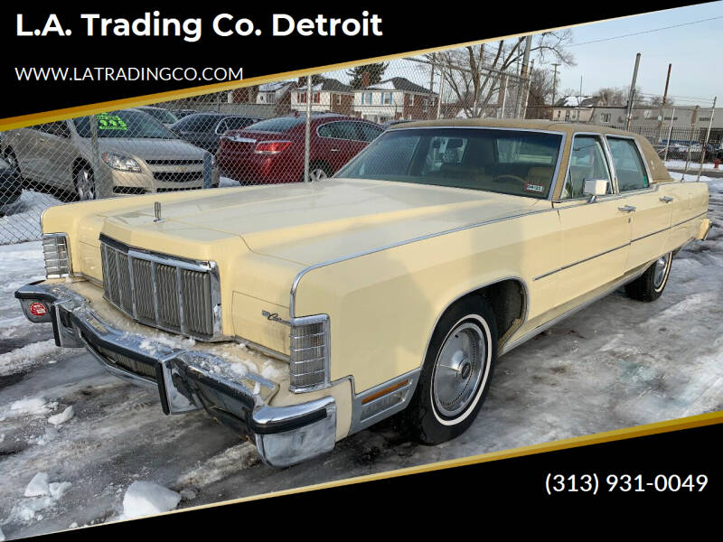 1978 Lincoln Continental for sale at L.A. Trading Co. Woodhaven - L.A. Trading Co. Detroit in Detroit MI