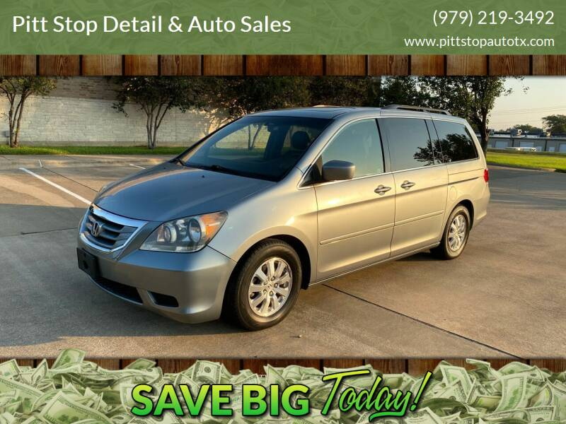 2008 Honda Odyssey for sale at Pitt Stop Detail & Auto Sales in College Station TX