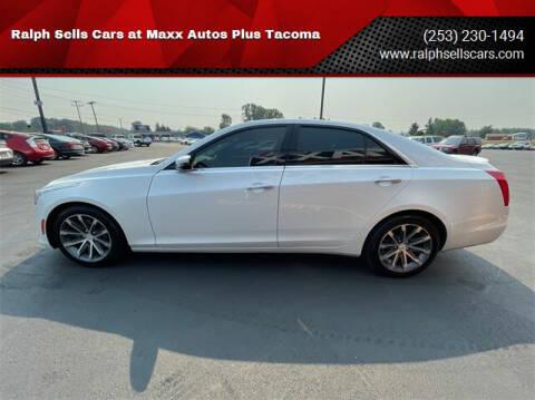 2016 Cadillac CTS for sale at Ralph Sells Cars at Maxx Autos Plus Tacoma in Tacoma WA