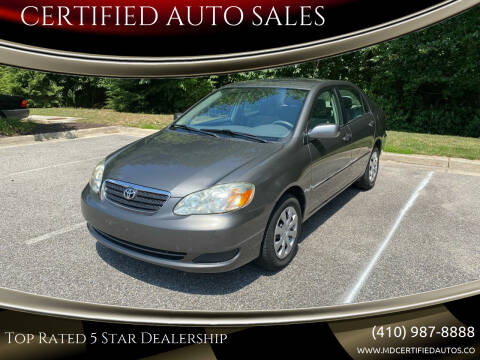 2005 Toyota Corolla for sale at CERTIFIED AUTO SALES in Severn MD
