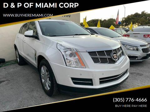 2011 Cadillac SRX for sale at D & P OF MIAMI CORP in Miami FL