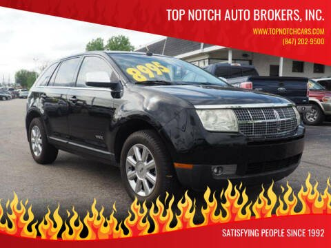 2007 Lincoln MKX for sale at Top Notch Auto Brokers, Inc. in Palatine IL