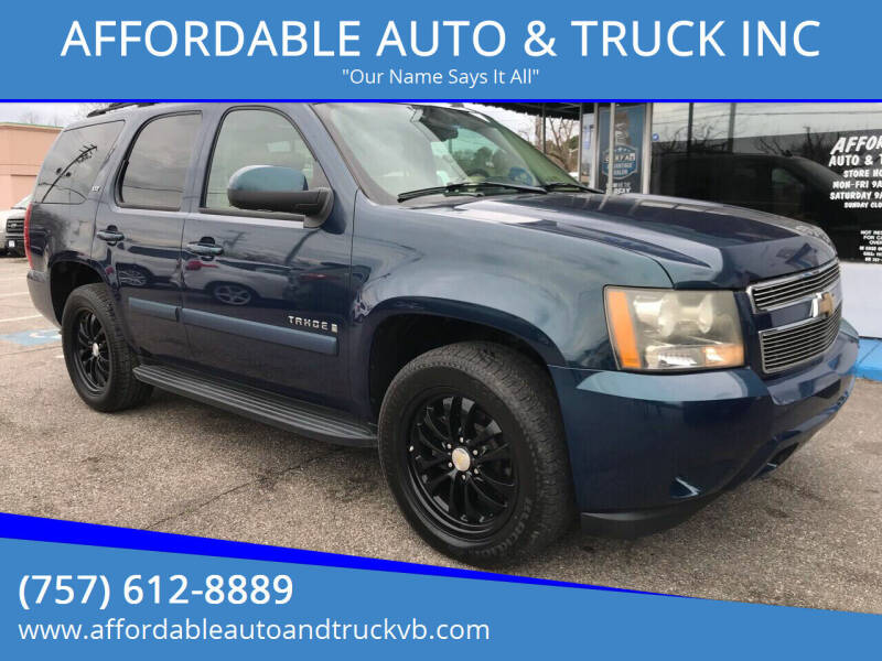 2007 Chevrolet Tahoe for sale at AFFORDABLE AUTO & TRUCK INC in Virginia Beach VA