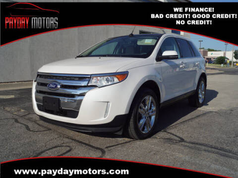 2014 Ford Edge for sale at Payday Motors in Wichita And Topeka KS
