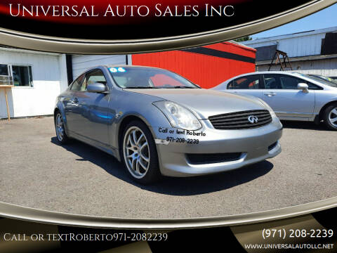2006 Infiniti G35 for sale at Universal Auto Sales Inc in Salem OR