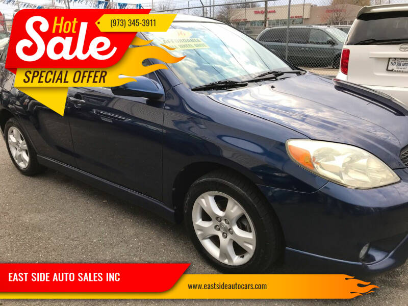 2006 Toyota Matrix for sale at EAST SIDE AUTO SALES INC in Paterson NJ