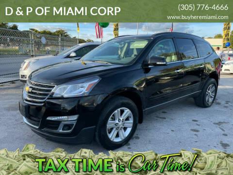 2016 Chevrolet Traverse for sale at D & P OF MIAMI CORP in Miami FL