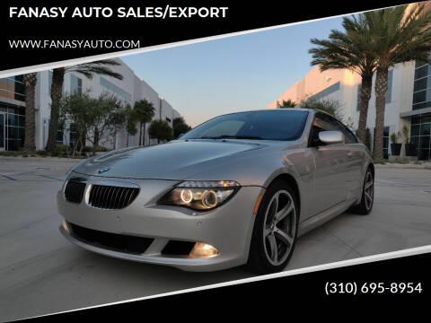 2008 BMW 6 Series for sale at FANASY AUTO SALES/EXPORT in Yorba Linda CA