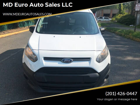 2014 Ford Transit Connect Cargo for sale at MD Euro Auto Sales LLC in Hasbrouck Heights NJ