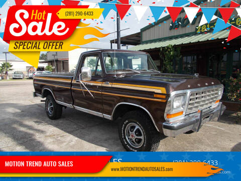 1978 Ford F150  RANGER for sale at MOTION TREND AUTO SALES in Tomball TX