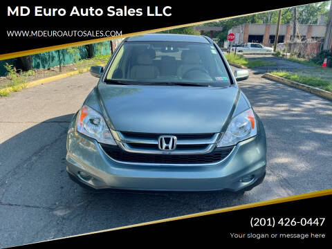 2010 Honda CR-V for sale at MD Euro Auto Sales LLC in Hasbrouck Heights NJ
