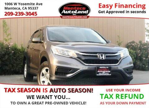 2015 Honda CR-V for sale at Manteca Auto Land in Manteca CA