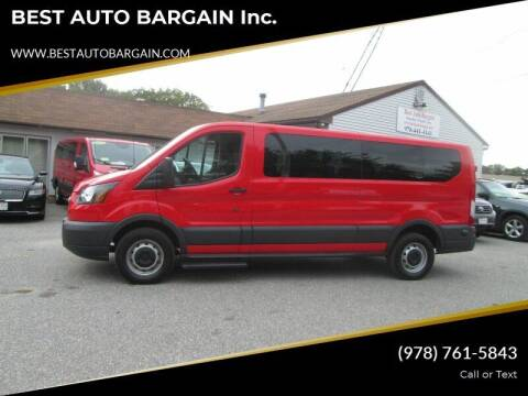 2016 Ford Transit Passenger for sale at BEST AUTO BARGAIN inc. in Lowell MA
