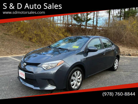 2015 Toyota Corolla for sale at S & D Auto Sales in Maynard MA