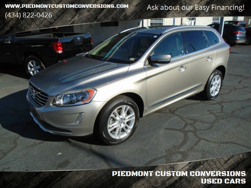 2015 Volvo XC60 for sale at PIEDMONT CUSTOM CONVERSIONS USED CARS in Danville VA