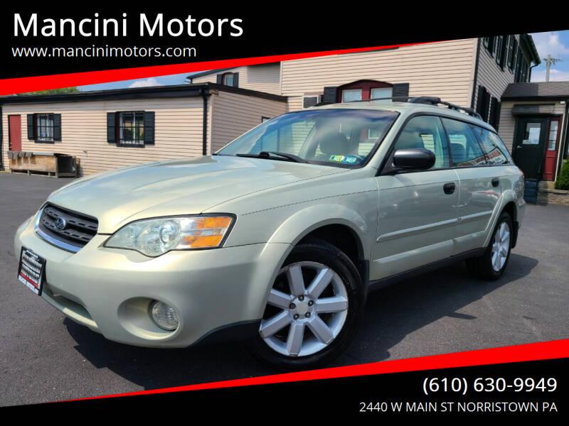 2006 Subaru Outback for sale at Mancini Motors in Norristown PA