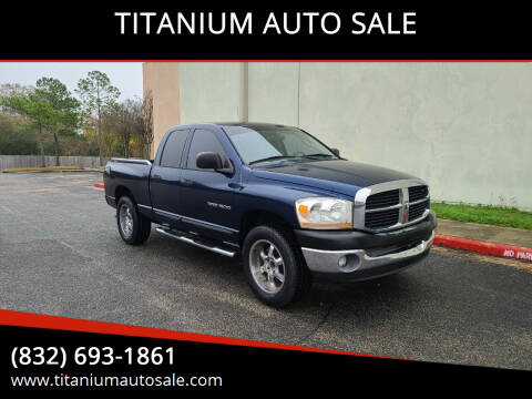 2006 Dodge Ram Pickup 1500 for sale at TITANIUM AUTO SALE in Houston TX