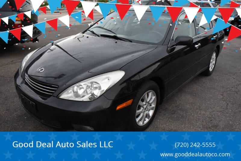 2004 Lexus ES 330 for sale at Good Deal Auto Sales LLC in Denver CO