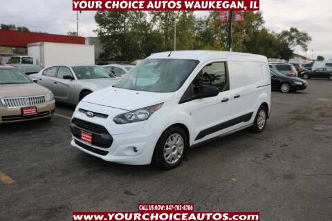 2015 Ford Transit Connect Cargo for sale at Your Choice Autos - Waukegan in Waukegan IL