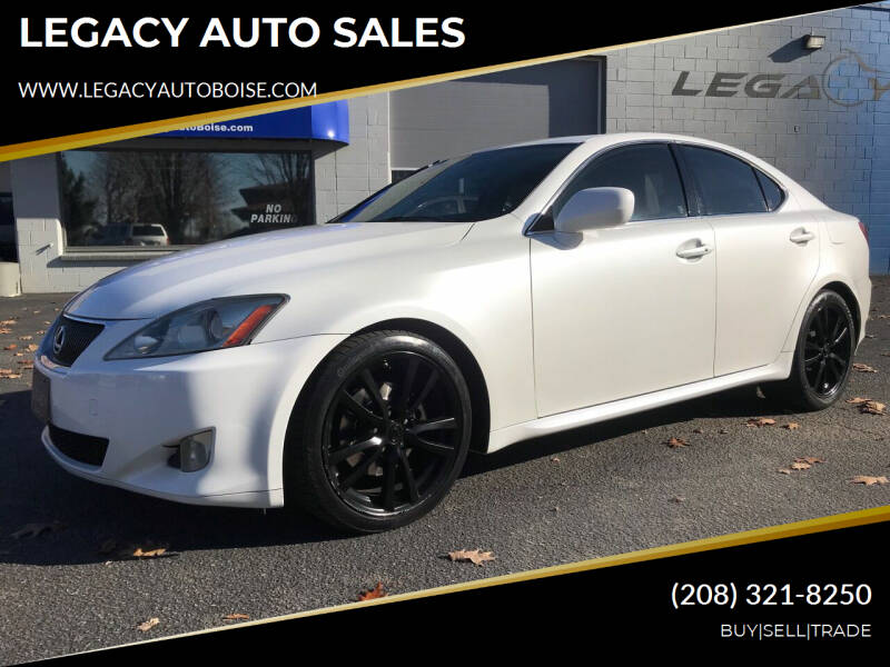 2008 Lexus IS 250 for sale at LEGACY AUTO SALES in Boise ID