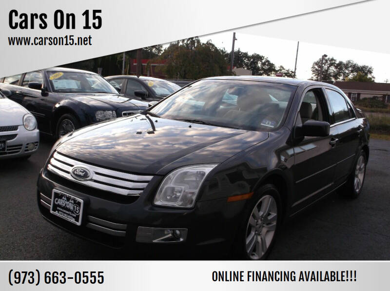 2007 Ford Fusion for sale at Cars On 15 in Lake Hopatcong NJ