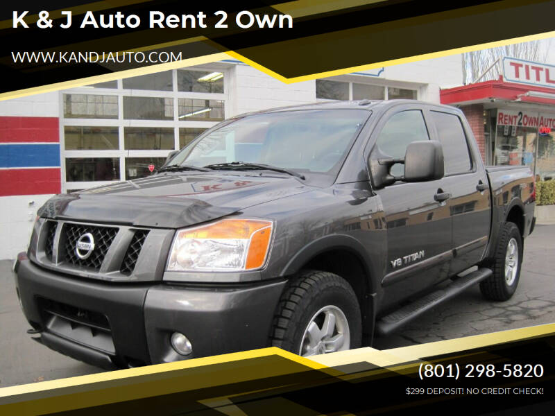 2012 Nissan Titan for sale at K & J Auto Rent 2 Own in Bountiful UT