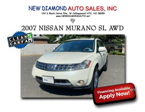 2007 Nissan Murano for sale at New Diamond Auto Sales, INC in West Collingswood NJ