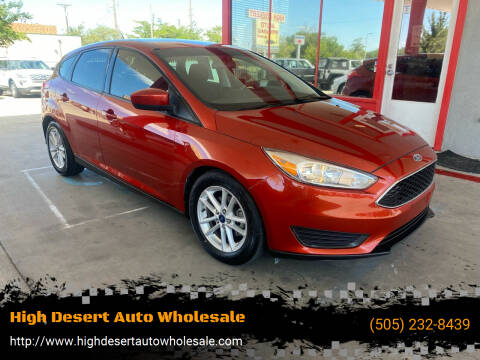 2018 Ford Focus for sale at High Desert Auto Wholesale in Albuquerque NM
