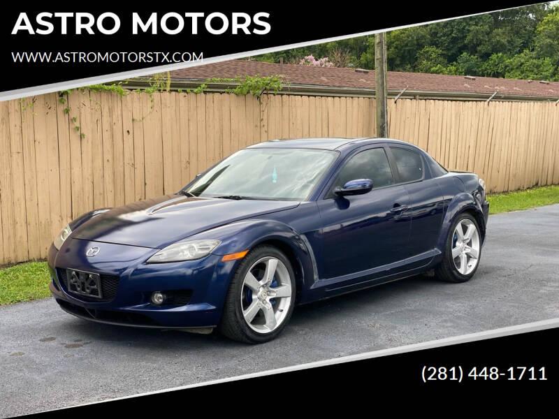 2008 Mazda RX-8 for sale at ASTRO MOTORS in Houston TX
