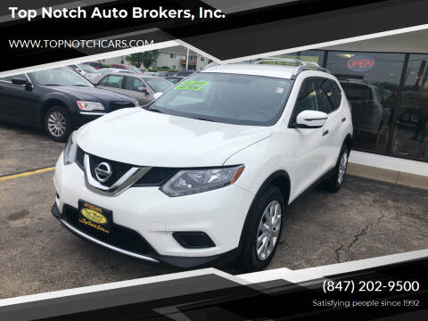 2016 Nissan Rogue for sale at Top Notch Auto Brokers, Inc. in Palatine IL