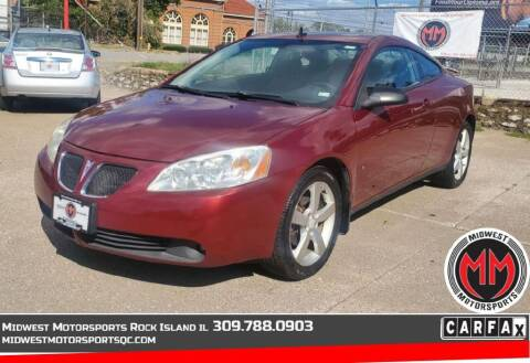 2008 Pontiac G6 for sale at MIDWEST MOTORSPORTS in Rock Island IL