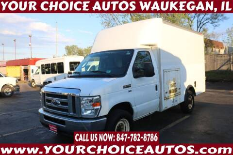 2012 Ford E-Series Chassis for sale at Your Choice Autos - Waukegan in Waukegan IL