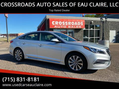 2015 Hyundai Sonata for sale at CROSSROADS AUTO SALES OF EAU CLAIRE, LLC in Eau Claire WI