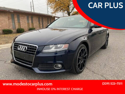 2010 Audi A4 for sale at CAR PLUS in Modesto CA