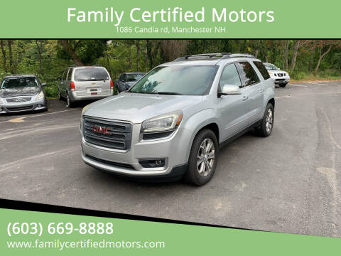2014 GMC Acadia for sale at Family Certified Motors in Manchester NH