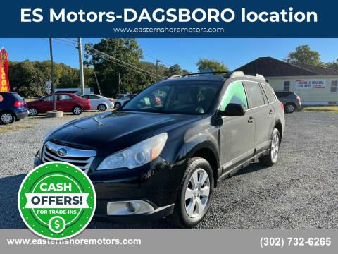 2011 Subaru Outback for sale at ES Motors-DAGSBORO location in Dagsboro DE