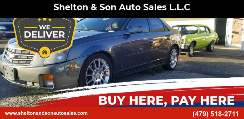 2007 Cadillac CTS for sale at Shelton & Son Auto Sales L.L.C in Dover AR