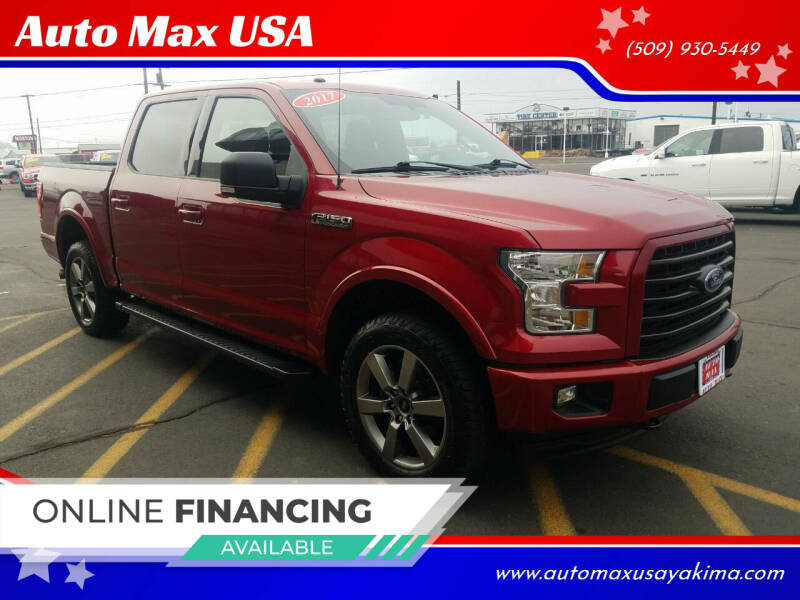 2017 Ford F-150 for sale at Auto Max USA in Yakima WA