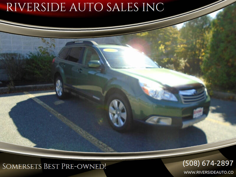 2010 Subaru Outback for sale at RIVERSIDE AUTO SALES INC in Somerset MA