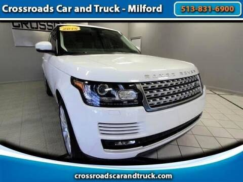 2015 Land Rover Range Rover for sale at Crossroads Car & Truck in Milford OH