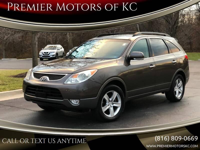 2007 Hyundai Veracruz for sale at Premier Motors of KC in Kansas City MO