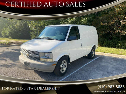 2004 Chevrolet Astro Cargo for sale at CERTIFIED AUTO SALES in Severn MD
