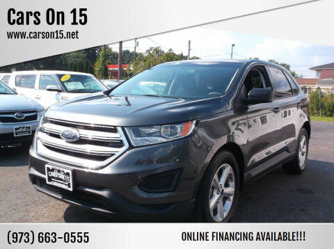2017 Ford Edge for sale at Cars On 15 in Lake Hopatcong NJ