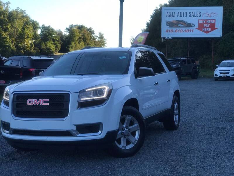 2016 GMC Acadia for sale at A&M Auto Sales in Edgewood MD
