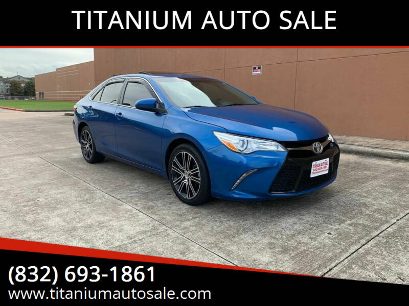 2016 Toyota Camry for sale at TITANIUM AUTO SALE in Houston TX